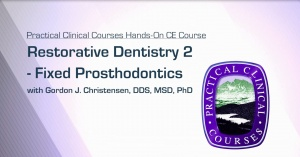 Restorative Dentistry 2 - Fixed Prosthodontics - Rest2 - CE Courses