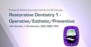 Restorative Dentistry 1 - Operative/Esthetic/Preventive - 083019 - CE Courses