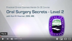 Oral Surgery Secrets - Level 2 - CE Courses