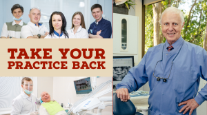 Take Your Practice Back: Survive & Thrive in the New Economy - X4710 - Dental Administration - CE Video Library
