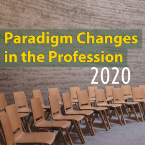 Paradigm Changes in the Profession - 2020 - X4718