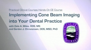 Implementing Cone Beam Imaging into Your Dental Practice - 052419 - CE Courses