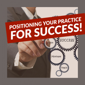 Positioning Your Practice for Success! - CE Courses