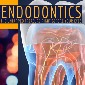 Endodontics: The Untapped Treasure Right Before Your Eyes! - CE Courses